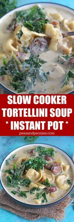 Slow Cooker Tortellini Soup that can be made in the Crockpot or Instant Pot! Creamy, loaded with chicken sausage, veggies, kale and three cheese tortellini.