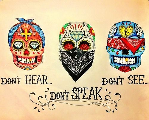 Hear no evil, Speak no evil, See no evil #SugarSkulls
