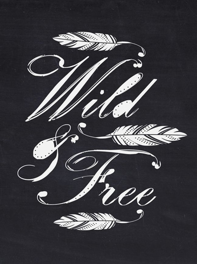 """Wild & Free"" new typographic design from Bohemian Gypsy Jane."