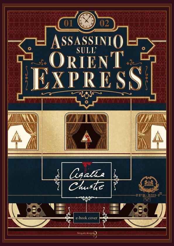 Copertina e-book Assassinio sull'Orient Express di Agatha Christie, versione a colori; concept, graphic design ed illustrazione di Davide Corsetti per Stregattodesign Milano