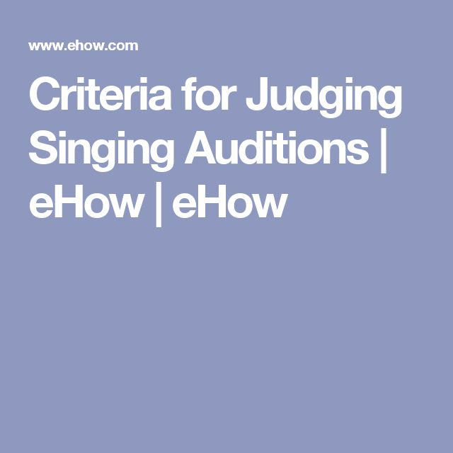 Criteria for Judging Singing Auditions | eHow | eHow
