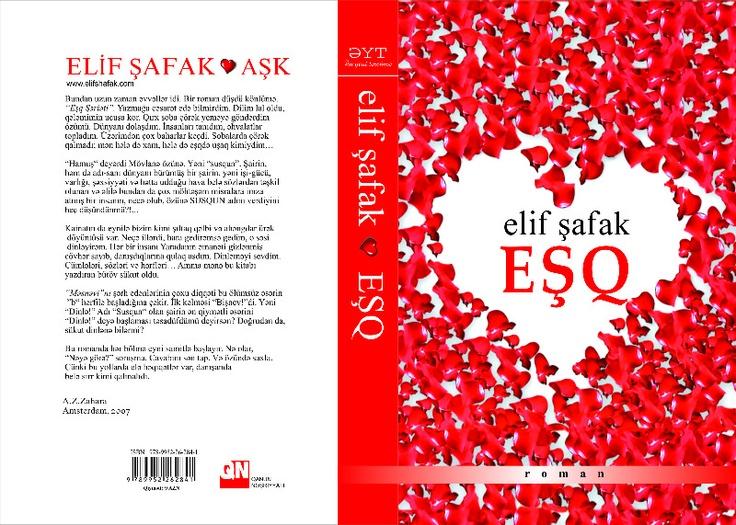AŞK, Azerbeycan'da ESQ olarak çıkıyor, güzel heyecan. The Forty Rules of Love is being published as ESQ in Azerbaijan.