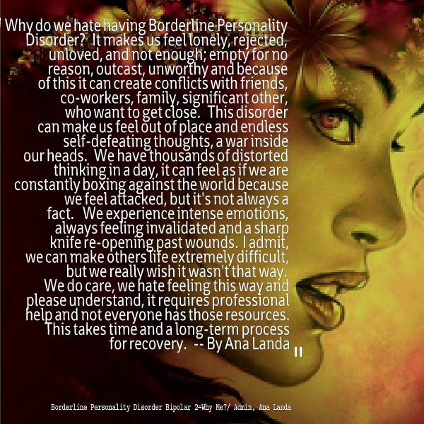 Why we hate having Borderline Personality Disorder. . .