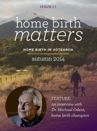 New online FREE magazine all about Home Birth in Aotearoa New Zealand