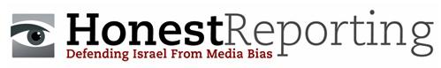 Honest Reporting   Defending Israel from Media Bias