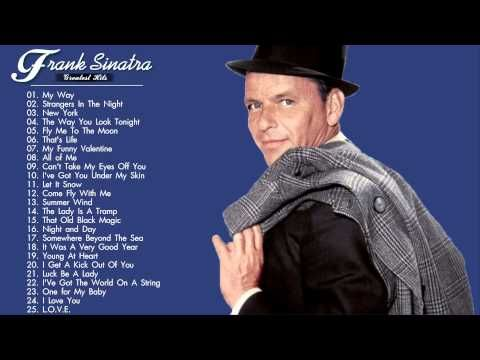 Frank Sinatra Greatest Hits - The Best of Frank Sinatra - YouTube