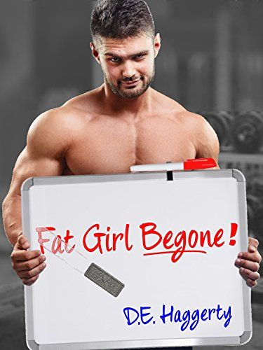 """Books Direct: """"Fat Girl Begone!"""" by D. E. Haggerty"""