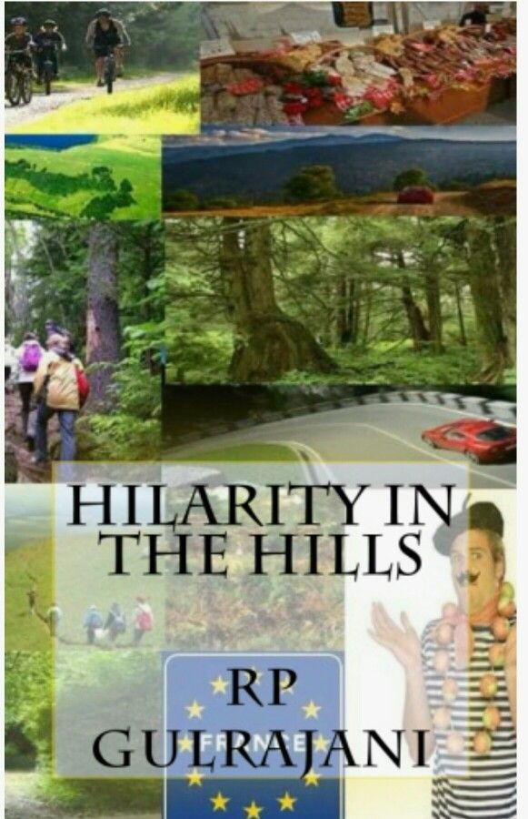 Hilarious book  Hilarity in the Hills  http://www.amazon.co.uk/Hilarity-Hills-RP-Gulrajani-ebook/dp/B01BM3GPAC/ref=la_B005O7JDBG_1_11?s=books&ie=UTF8&qid=1455230541&sr=1-11