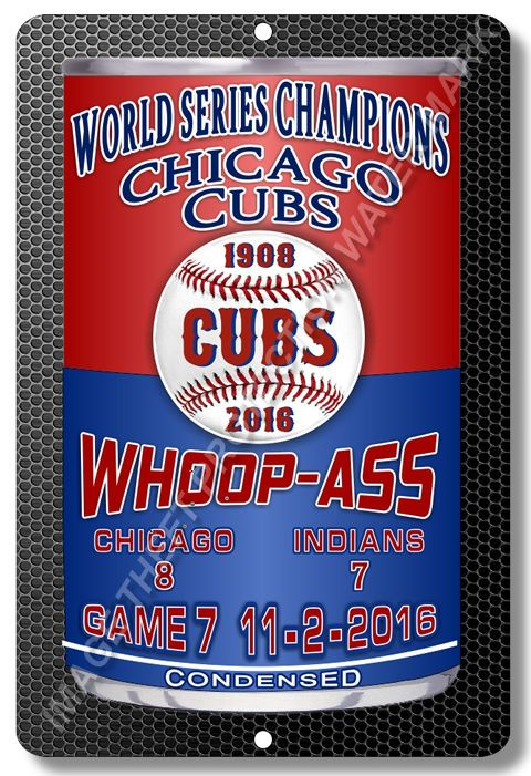 Chicago Illinois CUBS MLB World Series Champions Whoop Ass Man Cave Sign New  #YNGCICBWSC3 #ManCaveorBar