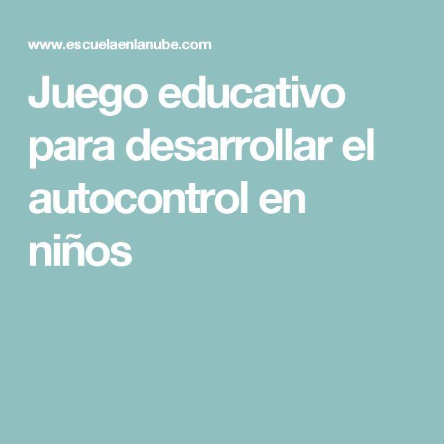 Juego educativo para desarrollar el autocontrol en niños