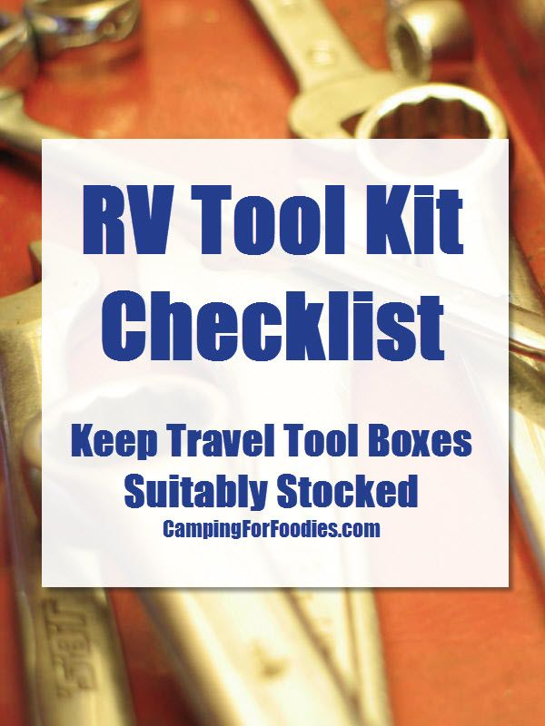Our FREE printable RV tool kit checklist is comprehensive to ensure travel tool boxes are suitably stocked. Be prepared when on the go with moving parts.