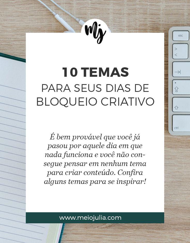 10 Temas Para Dias que você não tem nenhuma ideia do que fazer! Vamos acabar com seu bloqueio criativo com essas ideias de posts incríveis