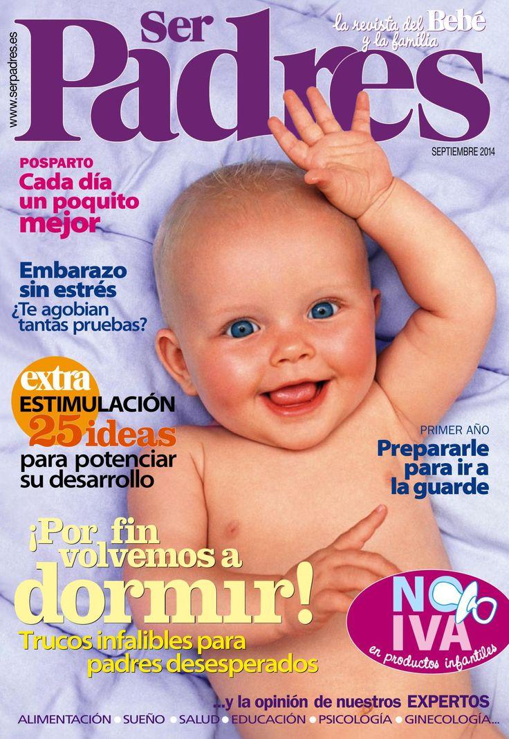 Revista SER PADRES 478. ¿Volvemos a #dormir! Prepárate para la #guarde. #Embarazo sin estrés.