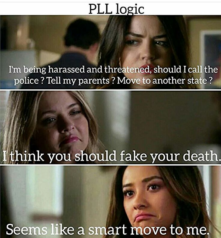 Funny Pretty Little Liars pll logic