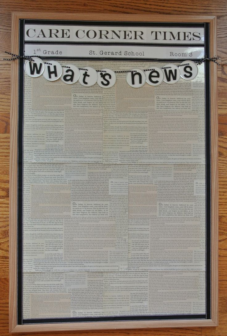 "What's News? - ""newspaper"" bulletin board - small framed cork board with newspaper heading and newsprint background (scrap booking paper) for class info, current events, pics or any ""news""."