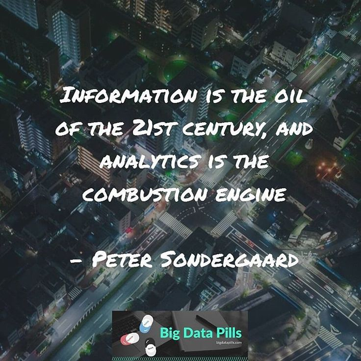 #Information is the #oil of the 21st century and #analytics is the #combustion #engine  Peter Sondergaard #BigData #quotes #analytics #data #HBase #NoSql #nosqlnow #nosqlday
