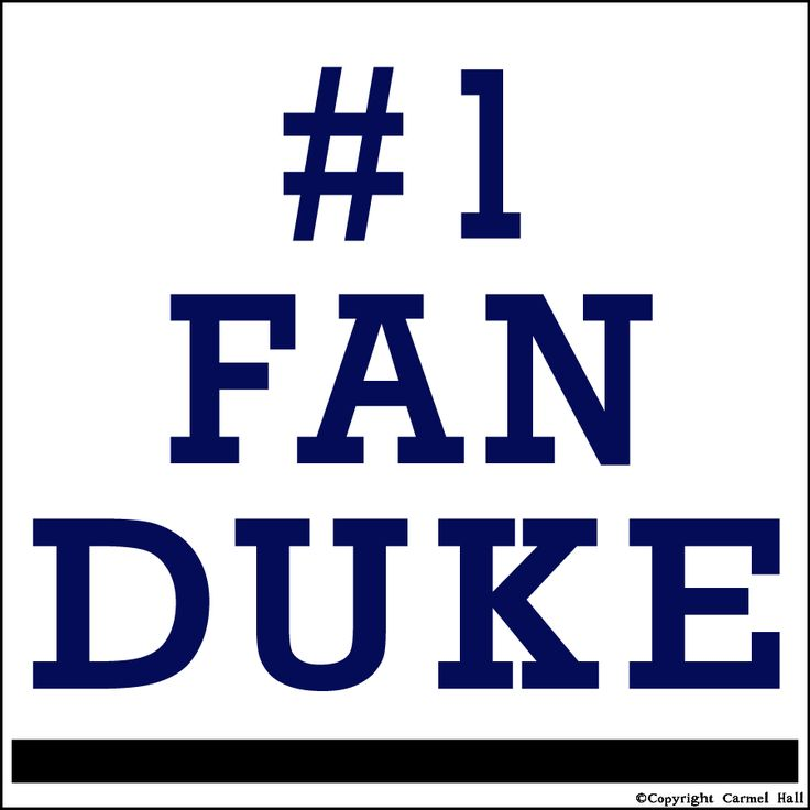 #1 Fan Duke By Carmel Hall