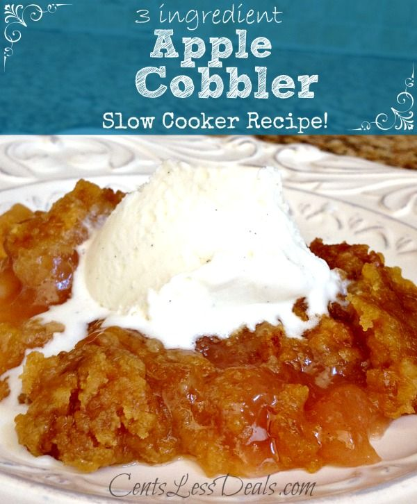 3 ingredient apple cobbler slow cooker recipe. It's DELICIOUS and super easy!!!