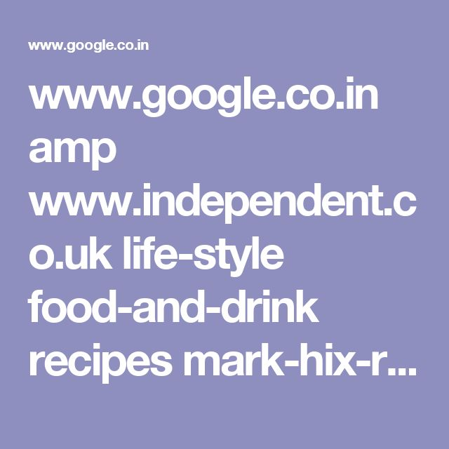www.google.co.in amp www.independent.co.uk life-style food-and-drink recipes mark-hix-recipe-meat-and-potato-pie-9695702.html%3famp