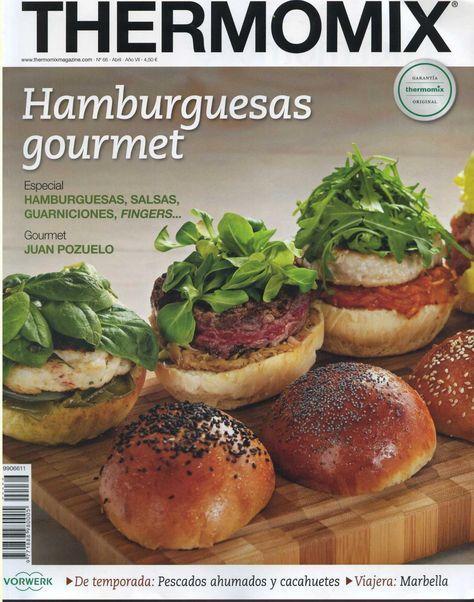 Revista Thermomix nº 66 - Hamburguesas gourmet #gourmetrecetas