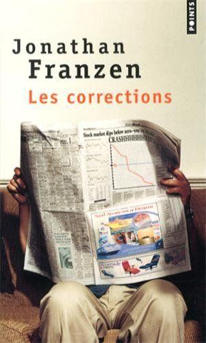 Les Corrections,  Jonathan Franzen, The Corrections, 2001, traduction Rémy Lambrechts