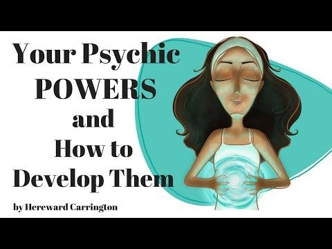 Your Psychic Powers and How To Develop Them by Hereward Carrington – Full Audio Book How to develop psychic powers? Putting his many years of …