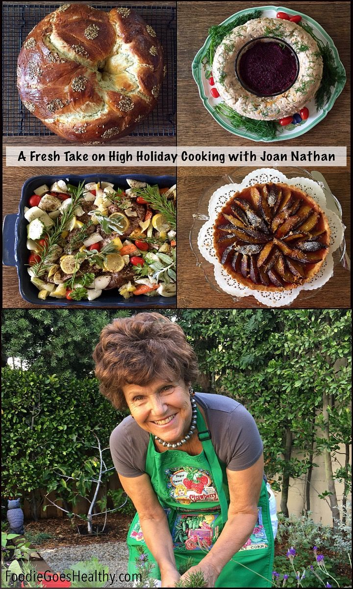 Fresh Take on High Holiday Cooking with Joan Nathan. Great recipes and tips!   FoodieGoesHealthy.com