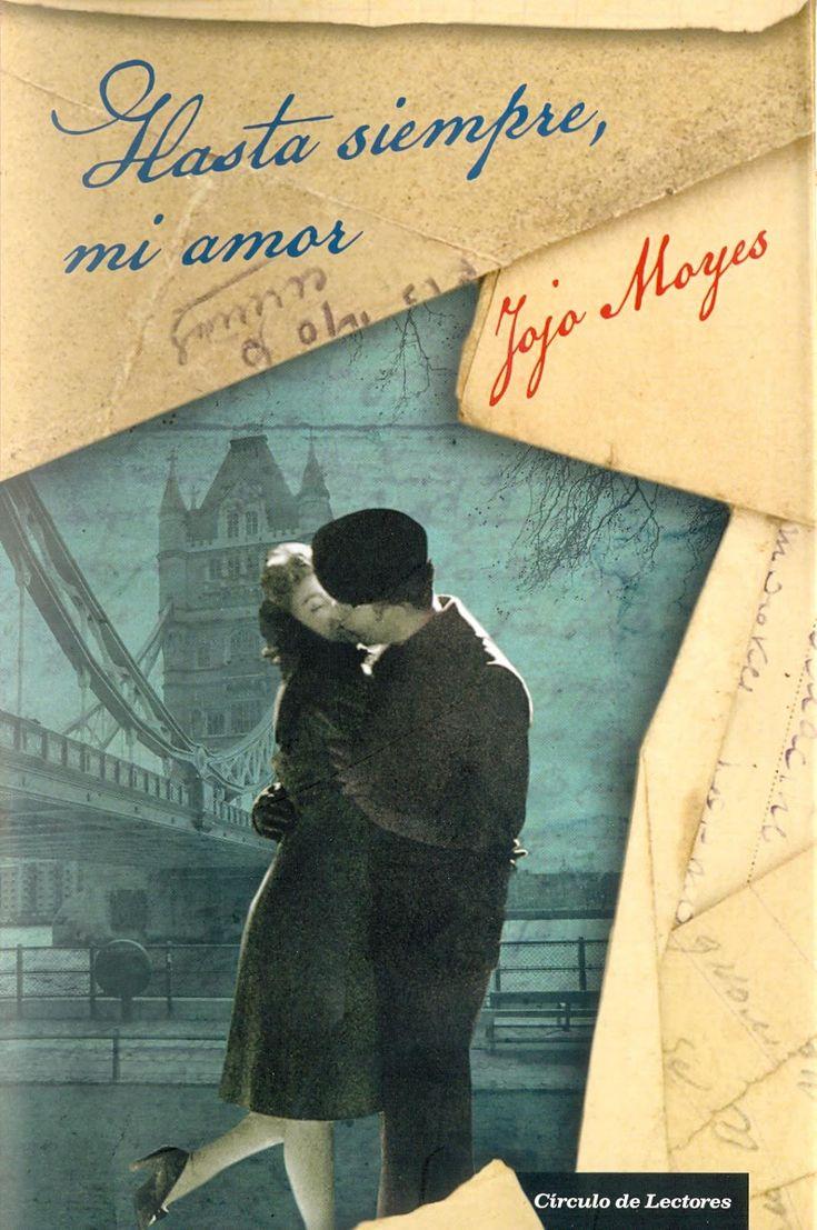 """""""Hasta siempre mi amor"""" de Jojo Moyes"""