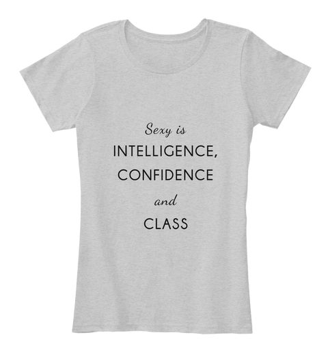 What is the new sexy? A woman with an attitude! The new sexy is intelligence, confidence and class! A mix of the 3. The first step is confidence. Wear this tee for a boost of attitude and confidence! https://teespring.com/stores/daily-tee-nspiration  #tee'nspiration  #dailywear  #casualwear  #urbanoutfits  #tshirts  #wearableinspiration  #inspiration  #classy  #ideas