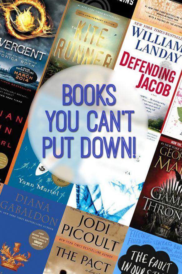 Books You Can't Put Down -- great list of addictive books that will keep you up reading!