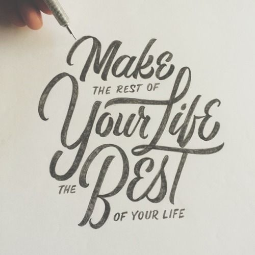 Make the Best of Your Life!! on Inspirationde