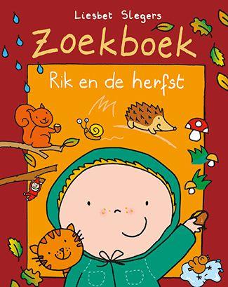 Zoekboek Rik en de herfs Auteur: Slegers, Liesbet; Uitgever: manteau (2017) Plaatsingskenmerk: C SLEG