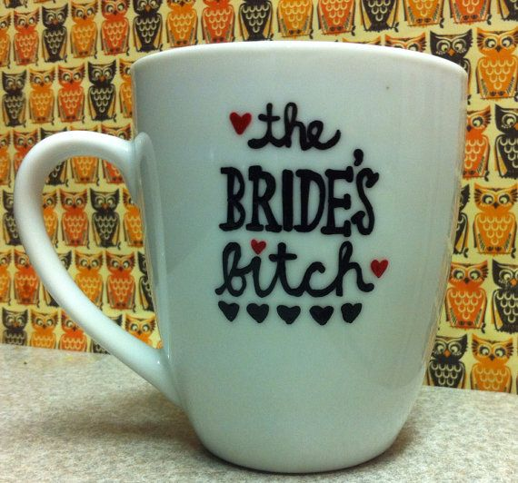 Brides Bitch Maid of Honor coffee mug - wedding gift- maid of honor gift