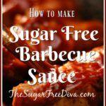 How to Make Sugar Free Barbecue Sauce