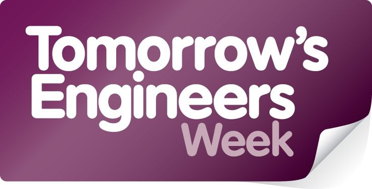 Tomorrow's Engineers Week 2016 Mon 7th Nov - Fri 11th  Tomorrow's Engineers Week shines a spotlight on engineering careers in a way that young people, and particularly girls, may have never considered before. The week is all about employers, organisations and educators across the country joining forces to host engaging activities that bring the industry alive for young people.  www.tomorrowsengineers.org.uk/teweek/