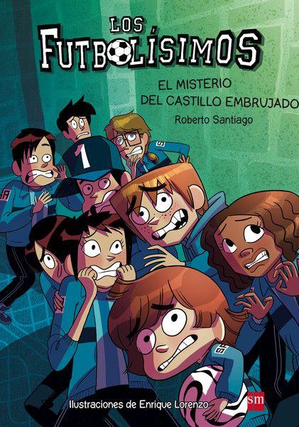 El misterio del castillo embrujado, de Roberto Santiago, ilustraciones de Enrique Lorenzo - Editorial SM - Signatura J FUT mis - Código de barras: 3364359