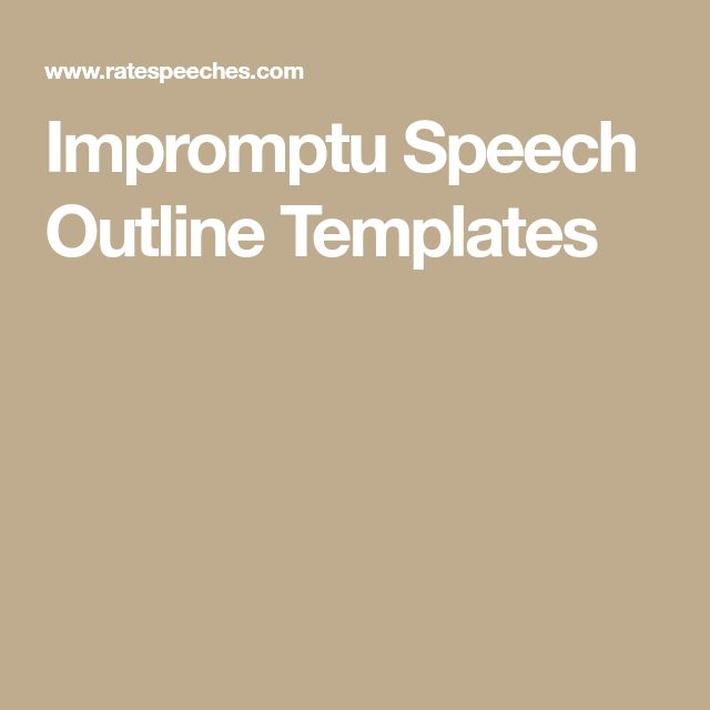 Impromptu Speech Outline Templates  Impromptu Speech