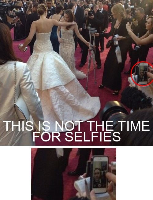 Random person: Jennifer Lawrence is standing right in front of you, what do you do?  Me: Scream, cry, faint, die.   This guy: Take a selfie.   *facepalm*