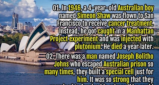15. In Australia, voting is compulsory and citizens over 18 are fined if they do not vote. 24 There was a man named Joseph Bolitho Johns who escaped...