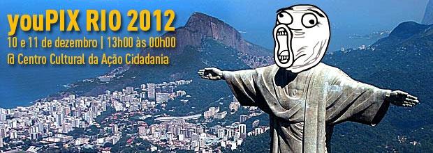 YOUPIX FESTIVAL NO RIO ROLA DIAS 10 E 11 DE DEZEMBRO DE 2012