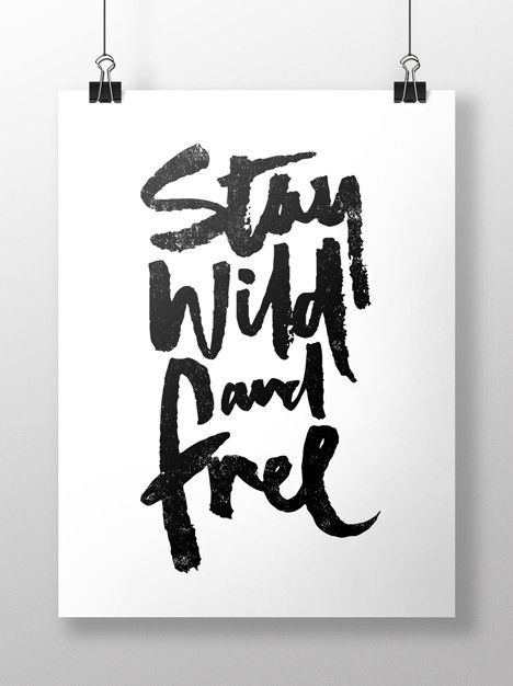 Art Print - Stay wild and free