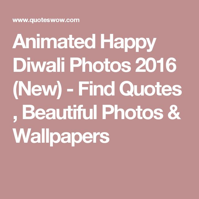 Animated Happy Diwali Photos 2016 (New) - Find Quotes , Beautiful Photos & Wallpapers