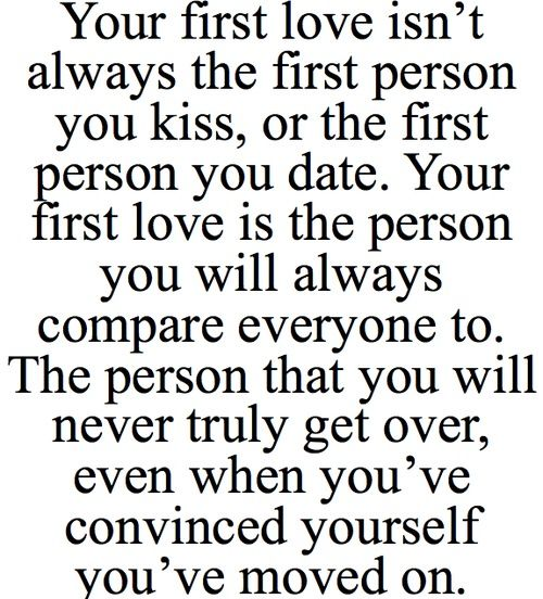 First love : relationship advice : quotes and sayings