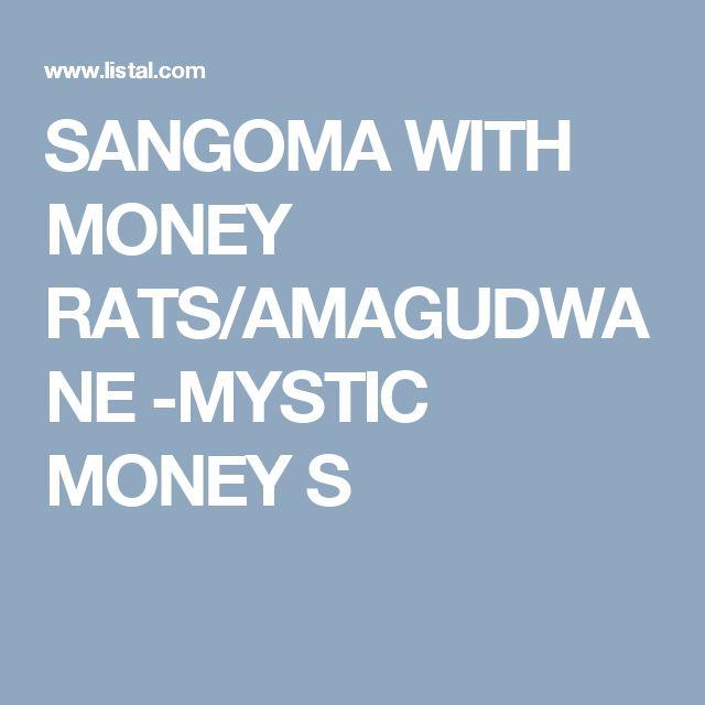 SANGOMA WITH MONEY RATS/AMAGUDWANE -MYSTIC MONEY S