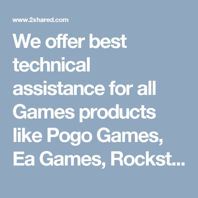 We offer best technical assistance for all Games products like Pogo Games, Ea Games, Rockstar Games etc. If you are facing trouble in installation and activation or any other technical issue for your Games products. You are free to call our toll-free number +1-888-985-8273