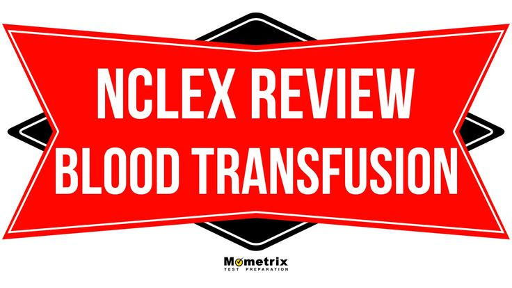 Top Tips for Blood Transfusions   NCLEX RN Review -