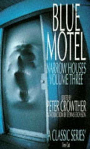 """""""Blue Motel""""  ***  Peter Crowther  (1996)"""