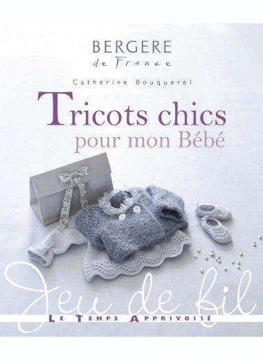 Tricots chics pour mon bébé Publications, broderie  tricot Achat en ligne