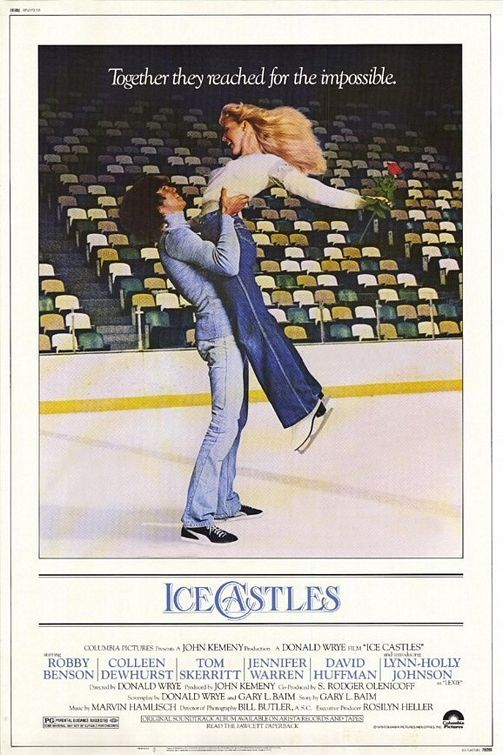 ICE CASTLES (1978) The song from this movie was one of my most favorite songs when I was younger.
