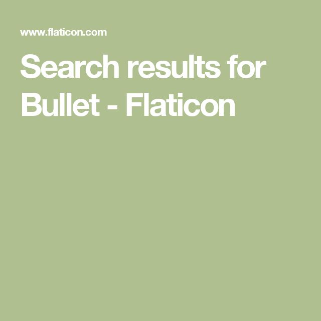 Search results for Bullet - Flaticon